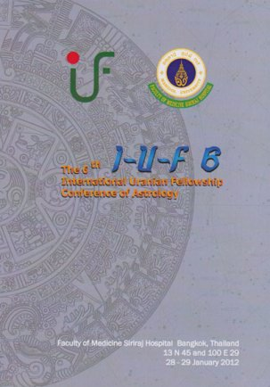 The 6th International Uranian Fellowship Conference of Astrology