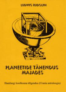 ludwig_rudolph_bedeutung_der_planeten-estnisch